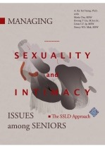 Managing Sexuality and Intimacy Issues among Seniors